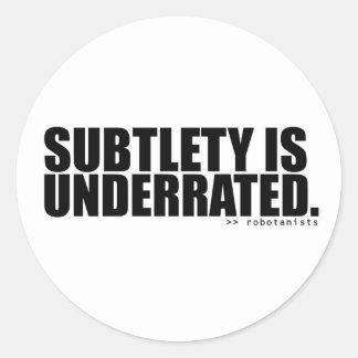 Subtlety is Underrated - Robotanists Sticker