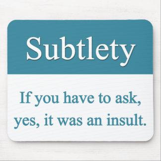 Subtlety Mousepad