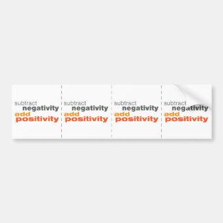 Subtract Negativity and Add Positivity Bumper Sticker