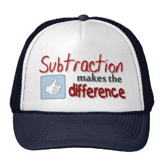 Subtraction makes the difference humor hat