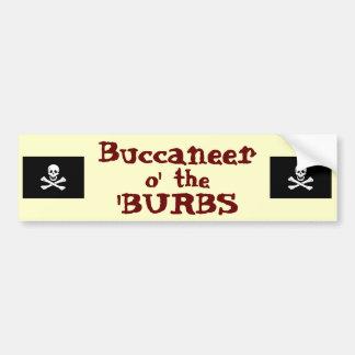 Suburban Buccaneer! Car Bumper Sticker