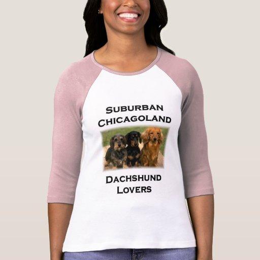 Suburban Chicagoland Dachshund Lovers Tees
