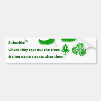 Suburbia Bumper Sticker