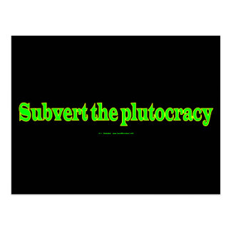 SubvertPlutocracy Postcard