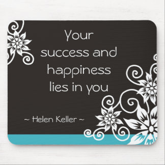 Success And Happiness Helen Keller quotation Mouse Pad