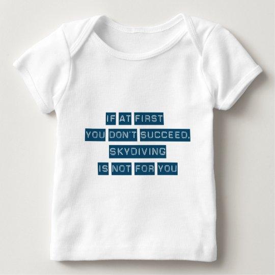 Success at Skydiving Baby T-Shirt