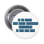 Success at Skydiving Pin