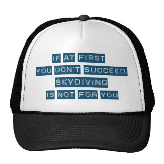 Success at Skydiving Trucker Hat