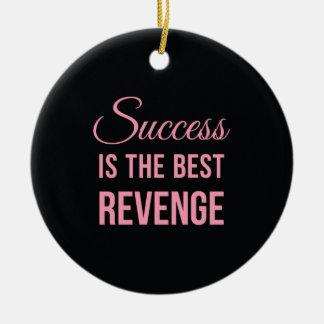 Success Best Revenge Funny Quote Black Pink Ceramic Ornament