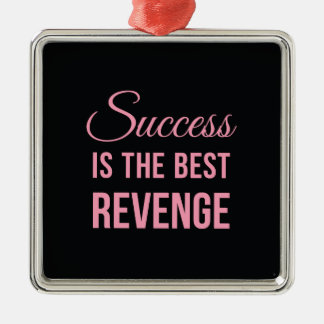 Success Best Revenge Funny Quote Black Pink Metal Ornament