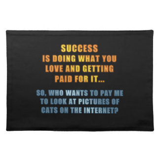 Success - Cats on the Internet Cloth Placemat