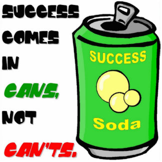 Success Comes in Cans Photo Cutout