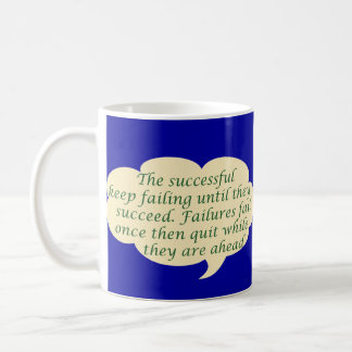 Success Failure Coffee Mug