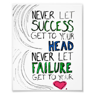 Success & Failure Photo Print