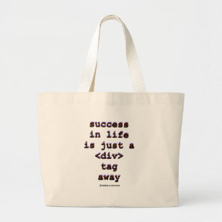 Success In Life Is Just A <Div> Tag Away (Humor) Canvas Bags