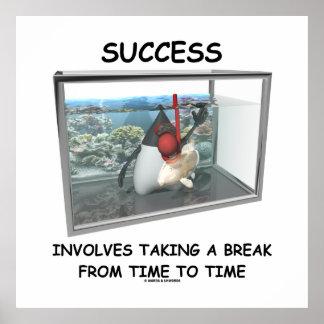 Success Involves Taking A Break Duke Snorkeling Poster