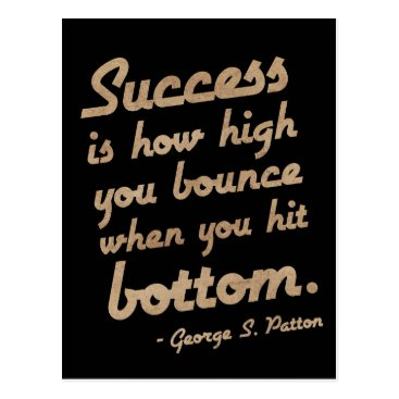 wordstolivebydesign 'Success is...' George S. Patton Motivation Quote Postcard