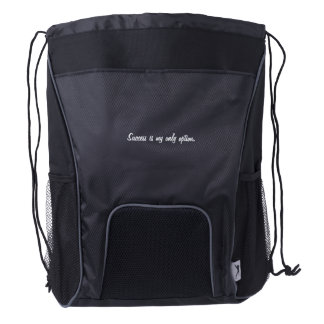 """Success is my only option."" Drawstring backpak Drawstring Backpack"