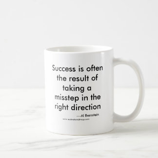 Success is often the result of taking a misstep... classic white coffee mug