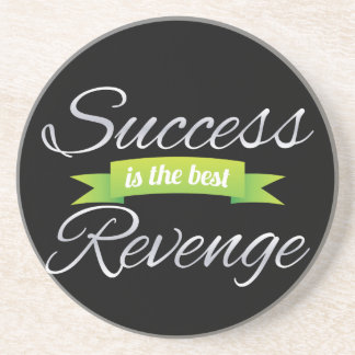 Success is the Best Revenge Green Drink Coaster