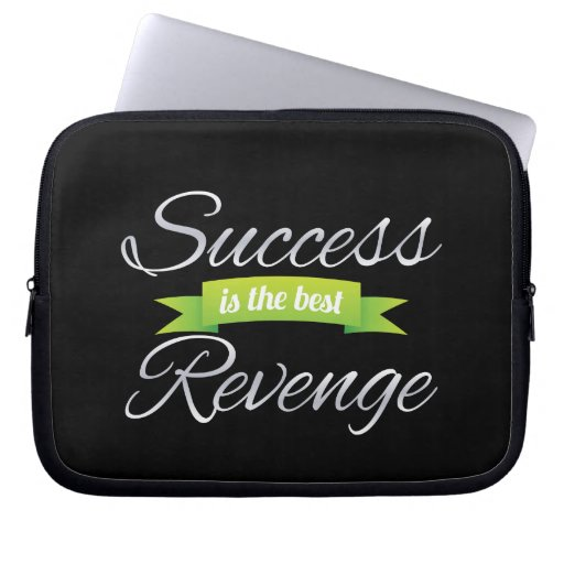 Success is the Best Revenge Green Laptop Computer Sleeves