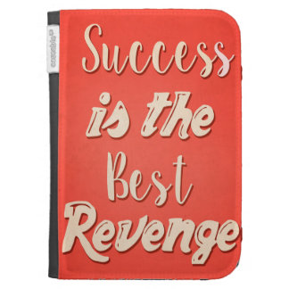 Success Is The Best Revenge - Motivational Quote Case For The Kindle