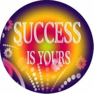 SUCCESS IS YOURS CUTOUT