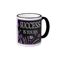 SUCCESS IS YOURS RINGER COFFEE MUG