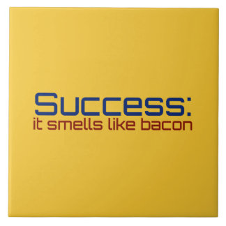 Success: It Smells Like Bacon Ceramic Tile