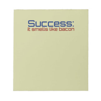 Success: It Smells Like Bacon Notepad