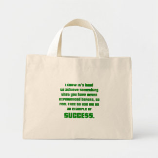Success: Let me show you how it's done Mini Tote Bag