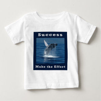 Success - Make The Effort Baby T-Shirt