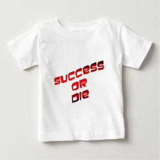 Success-or-Die-(White) Baby T-Shirt