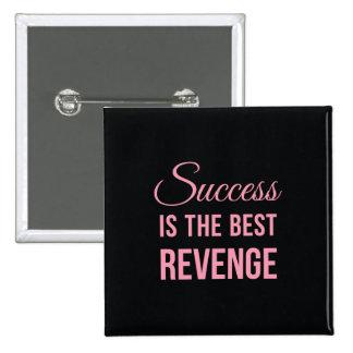 Success Revenge Inspirational Quote Black Pink Pinback Buttons