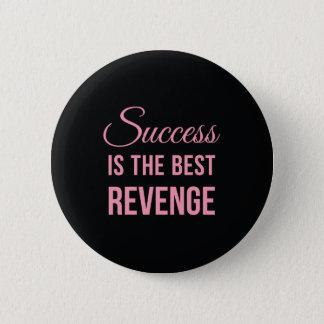 Success Revenge Inspirational Quote Black Pink Button