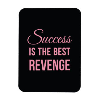 Success Revenge Inspirational Quote Black Pink Magnet