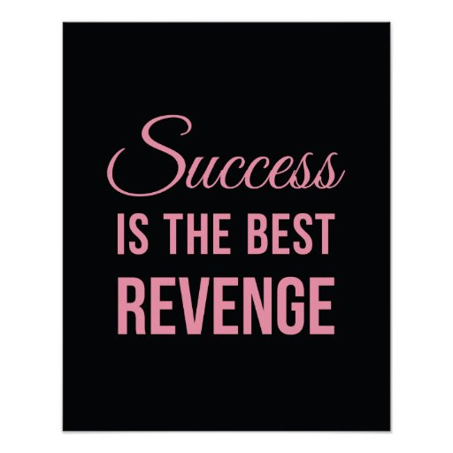 Success Revenge Inspirational Quote Black Pink Print