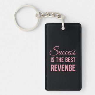 Success Revenge Motivational Quote Black Pink Keychain
