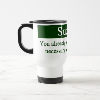 Success starts from within travel mug