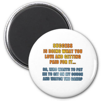 Success - Watch the Game 2 Inch Round Magnet