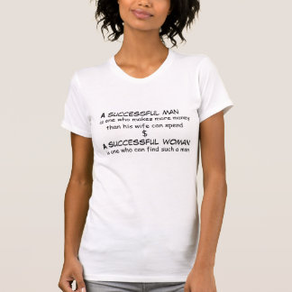 Successful man and successful woman T-Shirt