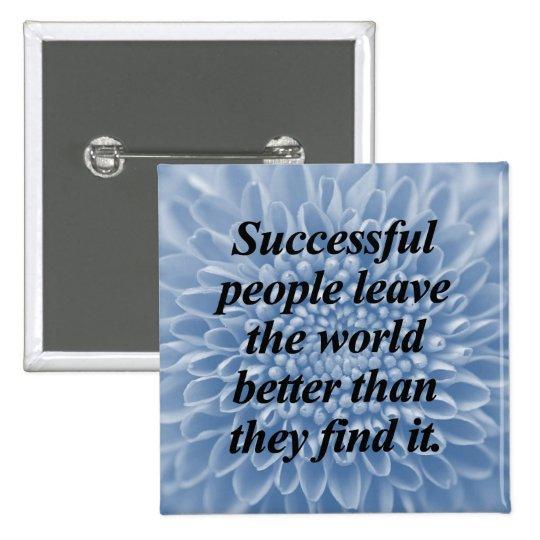 Successful People Pinback Button
