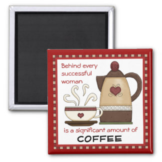 Successful woman coffee kitchen magnet