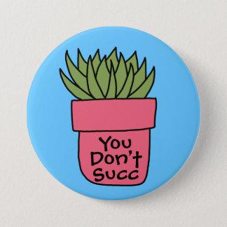 """Succulent Pun 3"""" Button"""