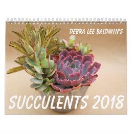 Succulents 2018 Calendar by Debra Lee Baldwin