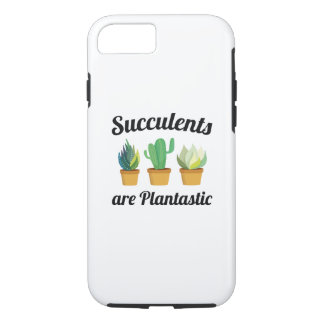 Succulents Are Plantastic iPhone 8/7 Case