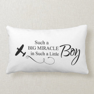 Such A Big Miracle In Such A Little Boy Throw Pillow