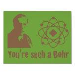 "Such a Bohr 4.25"" X 5.5"" Invitation Card"