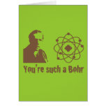 Such a Bohr Greeting Card