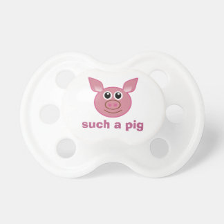 Such A Pig Pacifier